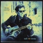 Doug Warner - Sail Me Away